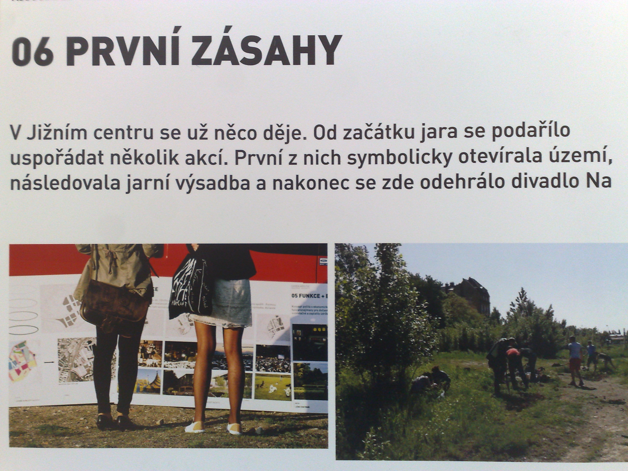 První zásahy v Jižní části města Brna, 9.2013