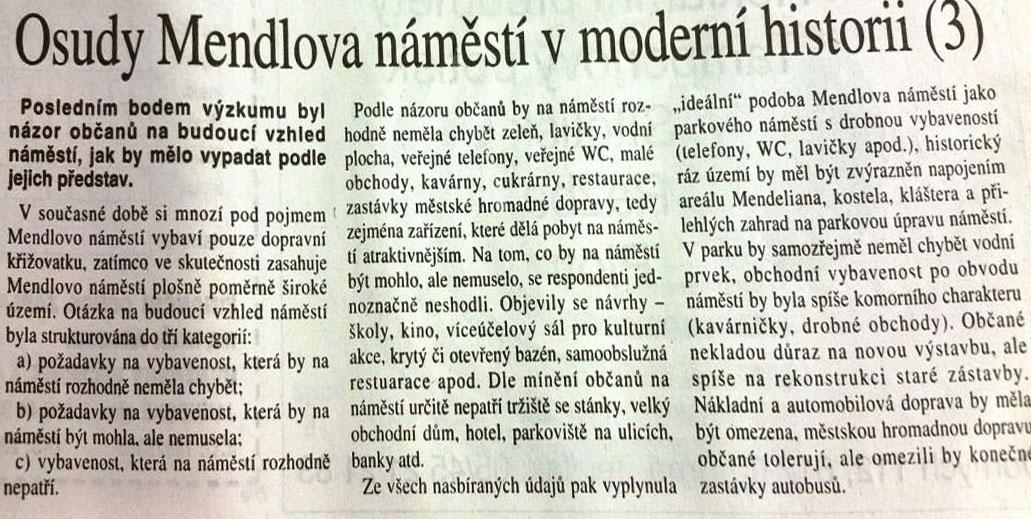 Co lidem chybí na Mendlově náměstí, Brněnský večerník, 13.února 1998