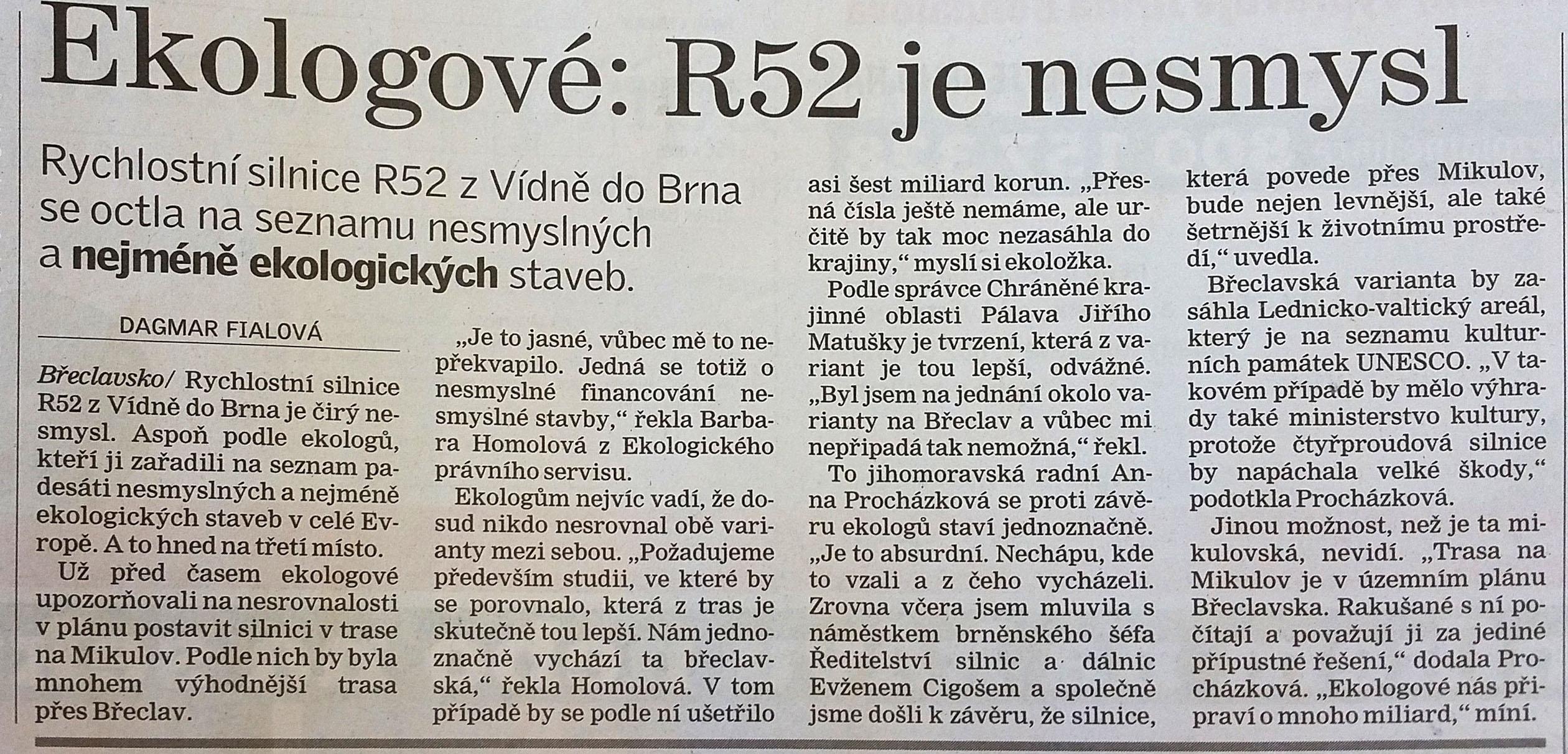 Dálnice Brno - Bystrc, Rovnost ze dne 27.února 2008